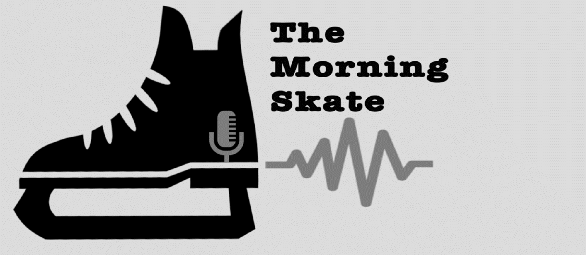 The Morning Skate Podcast